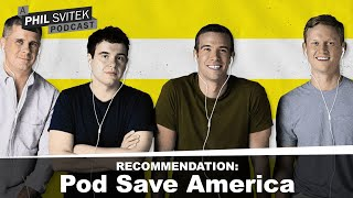 Pod Save America - A Political Podcast If You Want to Learn More About the Current State of Politics