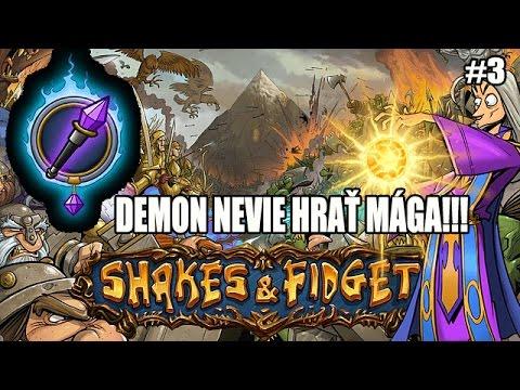 Shakes & fidget : W14 Demon nevie hrať mága #3 Návrat kráľa epických zbraní !!!