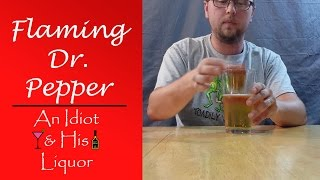 Flaming Dr Pepper - The Most Popular Bacardi 151 Flaming Drink Recipe