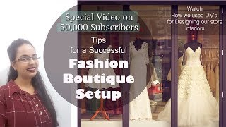 Tips For A Fashion Boutique Setup|Easy Ways That Made Our Business Grow| In Hindi |English Subtitles