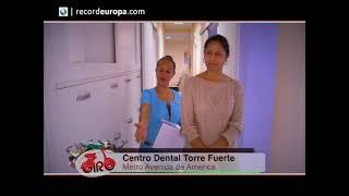 Dentistas en Madrid 10 años de Odontología Responsable - Centro Dental Torre Fuerte