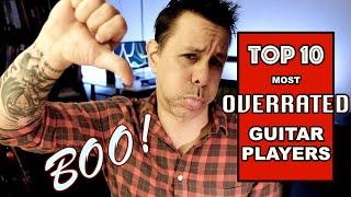 Top Ten Overrated Guitar Players