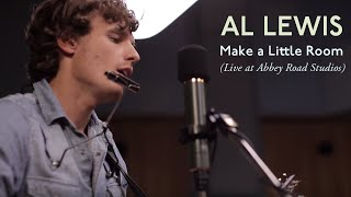 Al Lewis - Make a Little Room (Live at Abbey Road - Debuts)