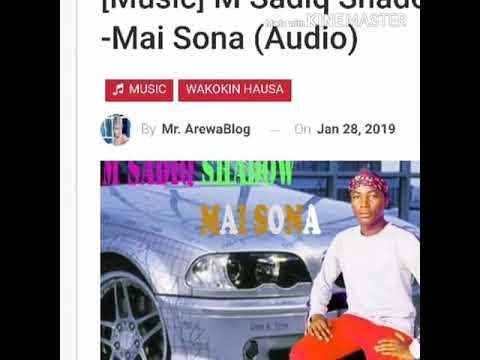 M Sadiq Shadow Mai Sona Sabuwar Waka 2019