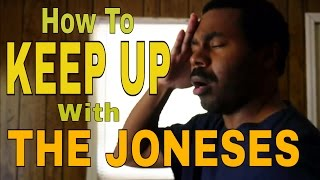 How To KEEP UP With THE JONESES {Dress To Impress, Debt Slave, Materialism, Live Beyond Your Means}