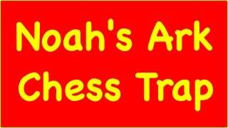 Chess Traps #1: Noah's Ark Trap - Ruy Lopez