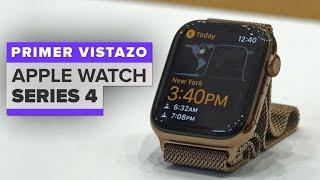 Apple Watch Series 4: Primer vistazo