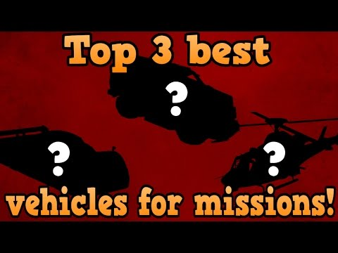 GTA Online Guides - Top 3 Best Vehicles For Missions