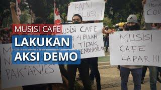 Musisi Cafe Demo di Balai Kota, Kehilangan Mata Pencarian Karena Anies Terus Perpanjang PSBB