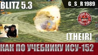 WoT Blitz - Танк в руках скиловика. Как играть на ИСУ-152 - World of Tanks Blitz (WoTB)