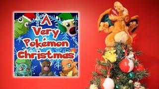 A Very Pokémon Christmas - (Carol Parody)