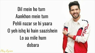 Dil Mein Ho Tum (lyrics) : Armaan Malik | Cheat India |