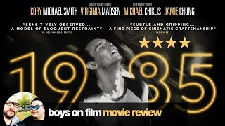 1985 starring Cory Michael Smith MOVIE REVIEW | Boys On Film