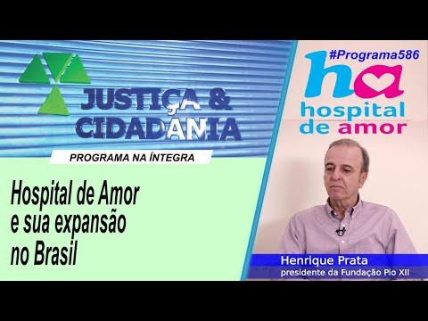 '.Hospital de Amor e sua expansão no Brasil.'