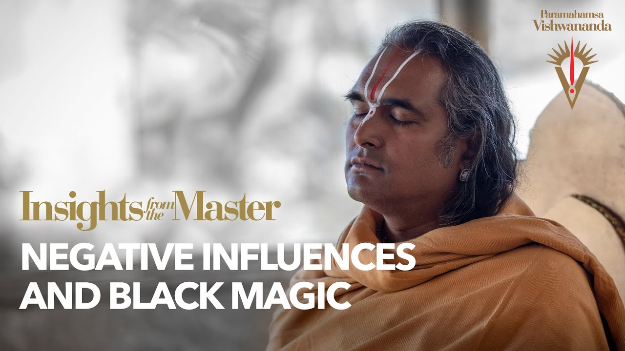 Negative Influences and Black Magic | Insights from the Master