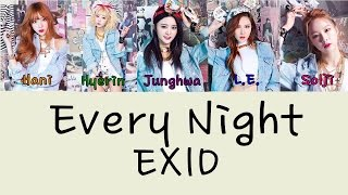EXID – EVERY NIGHT (매일밤) (VER.2) Color Coded Lyrics [Rom/Eng] 1080p