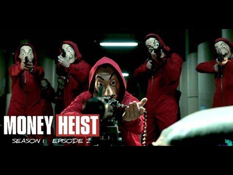 Money Heist Season 1 Episode 2