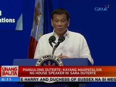 [GMA]  UB: Pang. Duterte: Kayang magpatalsik ng house speaker ni Sara Duterte