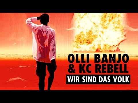 Olli Banjo feat. KC Rebell - Wir sind das Volk Video