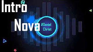 intro nova !!!  ‹ Daniel ›