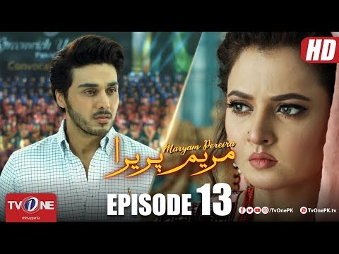 Maryam Pereira | Episode 13 | TV One Drama | Ahsan Khan - Sadia Khan
