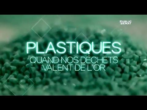 Plastiques, quand nos dechets valent de l'or