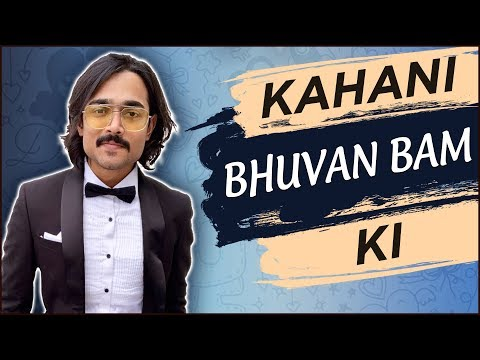 Kahani Bhuvan Bam KI | LIFE STORY OF BHUVAN BAM | BIOGRAPHY | YOUTUBER | BB Ki Vines
