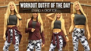 Styling A Crop Top For The Gym | Workout Outfit Of The Day | Keltie OConnor