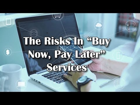 "The Risks In ""Buy Now, Pay Later"" Services Mp3"