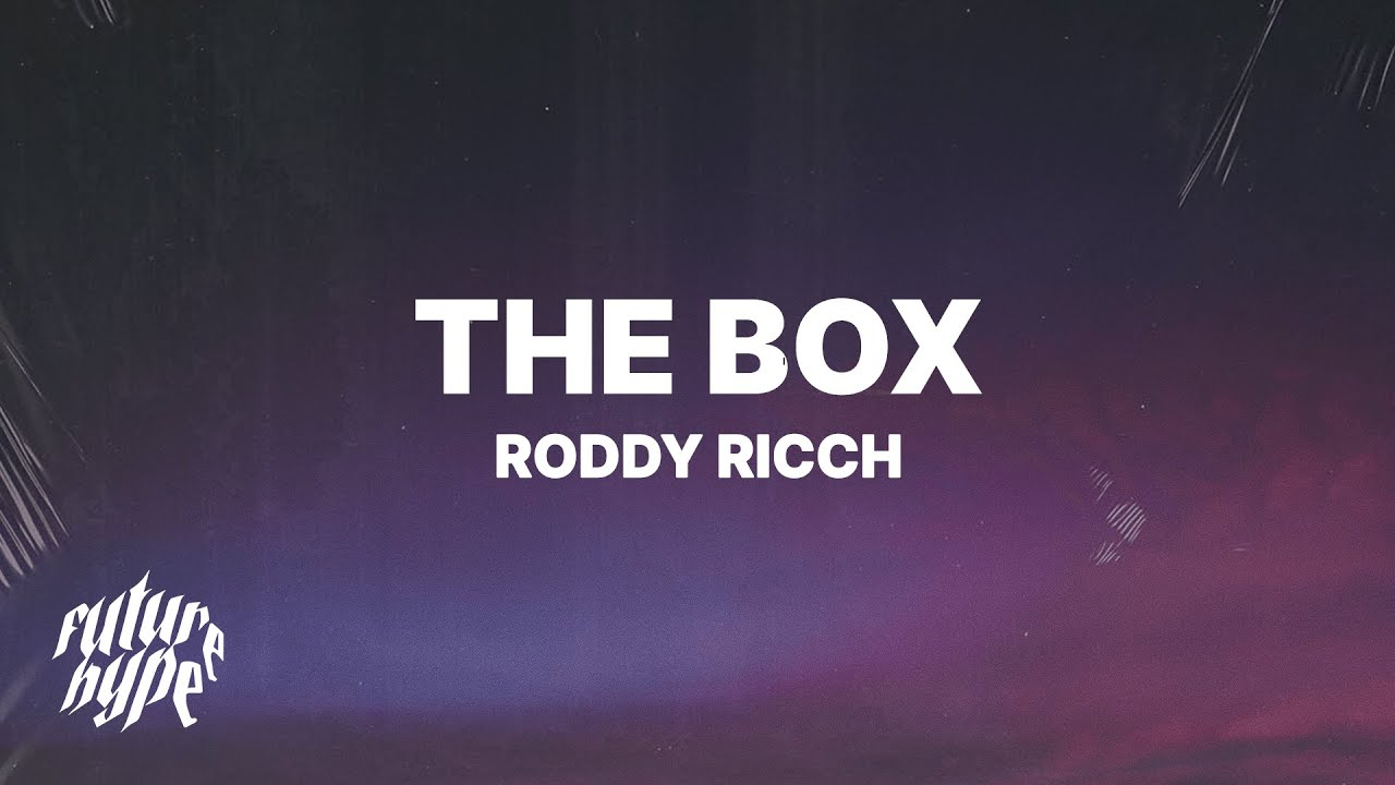 Roddy Ricch - The Box (Lyrics) - Roddy Ricch Lyrics