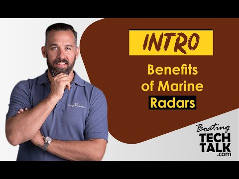 Intro - Benefits of Marine Radars