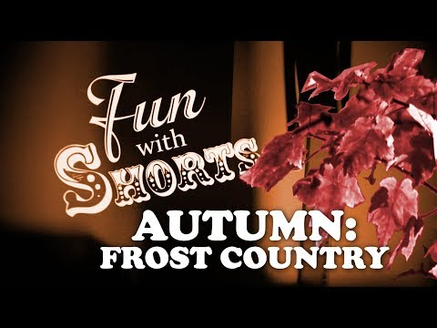 Fun With Shorts: Autumn - Frost Country Mp3