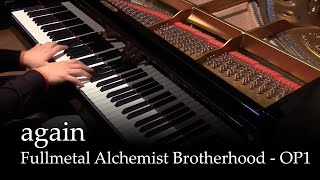 Again - Fullmetal Alchemist Brotherhood OP1 [piano]