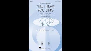 'Til I Hear You Sing (SATB) - Arranged by Mac Huff