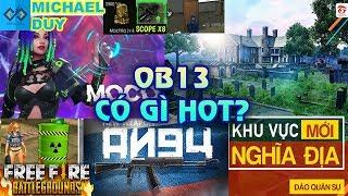 [Garena Free Fire] Update OB13 Có gì HOT ? (Nhân Vật Moco, AN94, Khu Vực Nghĩa Địa...)| Michael Duy
