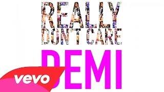 Demi Lovato - Really Don't Care (Solo Version)