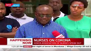 HAPPENING NOW: Kenya Association of Nurses issue statement on  Corona Virus