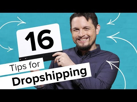 How to Dropship: 16 Dropshipping Tips for Beginners