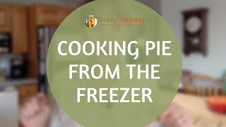 Cooking Pie From The Freezer
