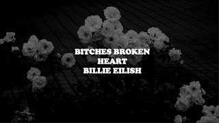 bitches broken hearts--billie eilish [lyrics]