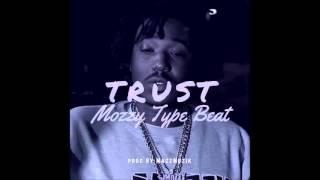 Mozzy x  Celly Ru' Trust ' Type Beat 2016 Prod By MaczMuzk