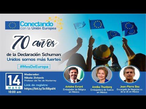 70 años de la Declaración Schuman: Unidos somos más fuertes