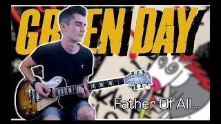 Green Day   Father Of All... (Guitar Cover W Tabs)