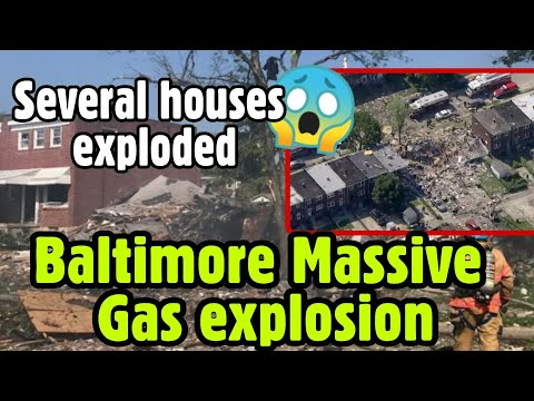 Maryland : Baltimore Massive gas explosion