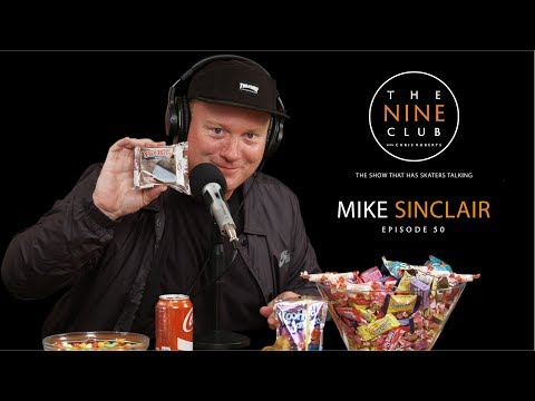 Mike Sinclair | The Nine Club With Chris Roberts - Episode 50