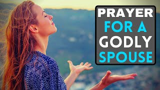Prayer To Find Godly A Husband Or Wife - Prayer For My Future Spouse