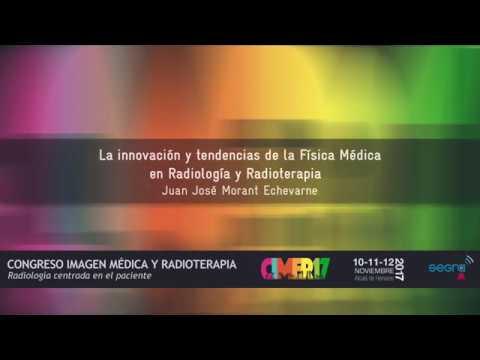 Innovación y tendencias de Física Médica en Radiología y Radioterapia. CIMER17