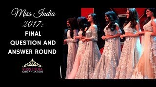 Top 6 Question and Answer Round Femina Miss India 2017 Finale