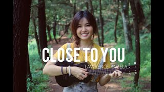 Close To You   The Carpenters (ukulele Cover) | Lawrence Anzela