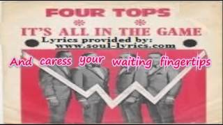 Four Tops - It's All in the Game (with lyrics)